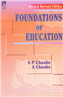 Foundations of Education, 2/e  by  S.P. Chaube