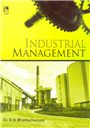 Industrial Management, 1/e  by D K Bhattacharyya