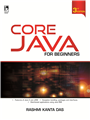 Core Java for Beginners, 3/e  by  Rashmi Kant Das