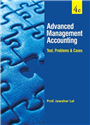 ADVANCED MANAGEMENT ACCOUNTING: TEXT, PROBLEMS AND CASES, 4/e  by  Jawahar Lal