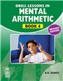 Drill Lessons In Mental Arithmetics Book-4