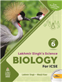 Lakhmir Singh's Science ICSE Biology 6