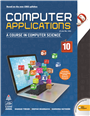 Computer Applications for Class X by Sharad Tiwari