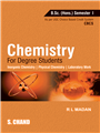 Chemistry for Degree Students B.Sc. (Honours) Semester I by  Dr. R L Madan