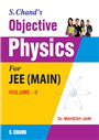 Objective Physics For JEE (MAIN) VOLUME-II by  Dr. Mahesh C Jain