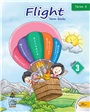 Flight Term -3 for Class 3, 1/e  by  Alka Rai