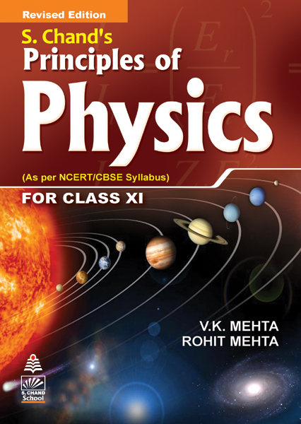 s chand s principles of physics for class xi by v k mehta