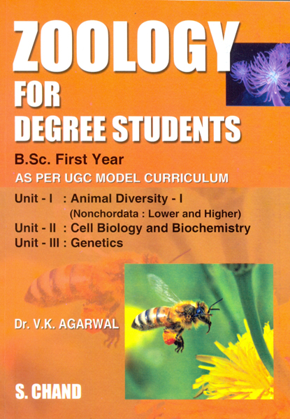 Zoology for Degree Students B. Sc. I Year By V K Agarwal