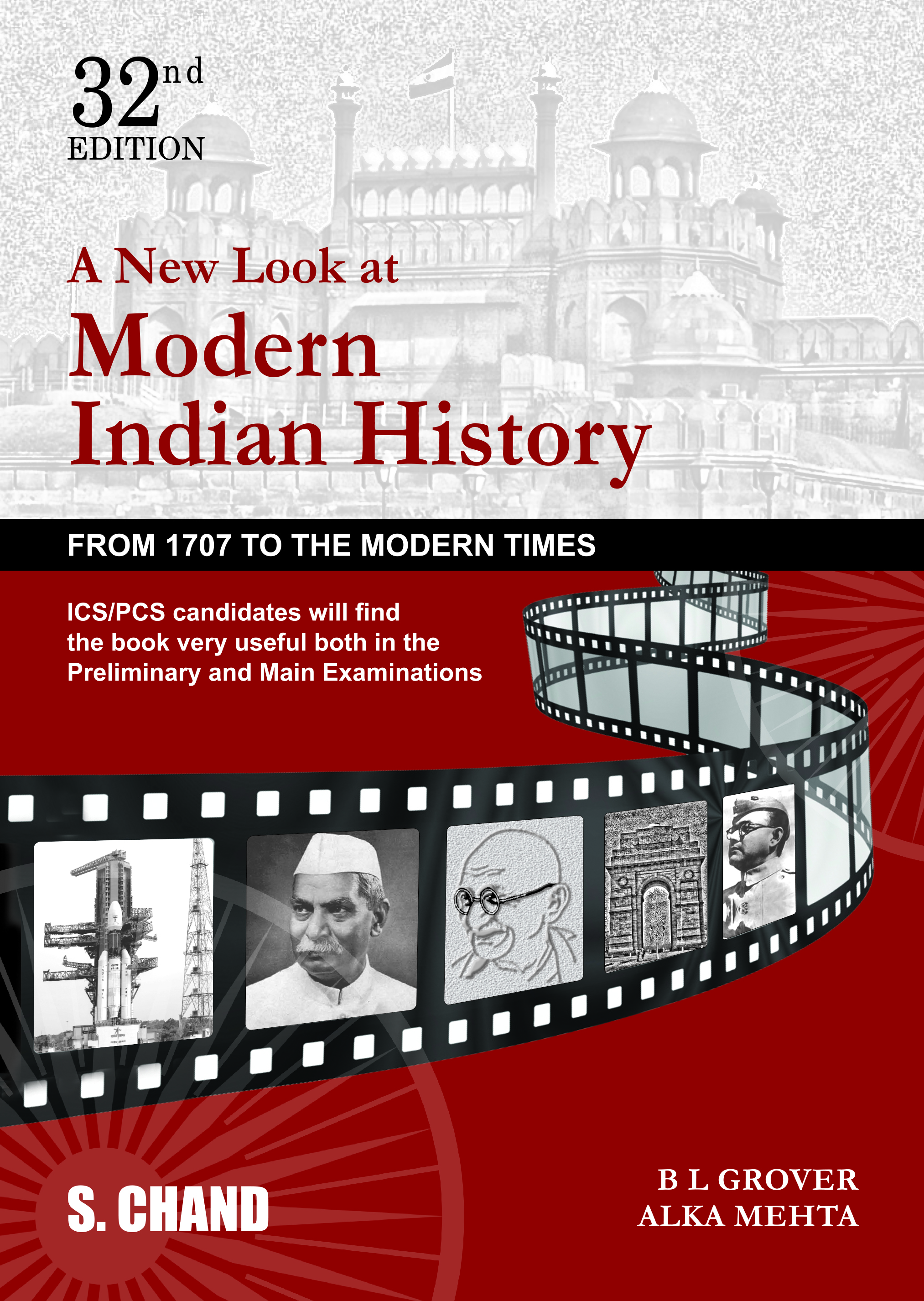 A New Look at Modern Indian History by B L Grover & Alka Mehta